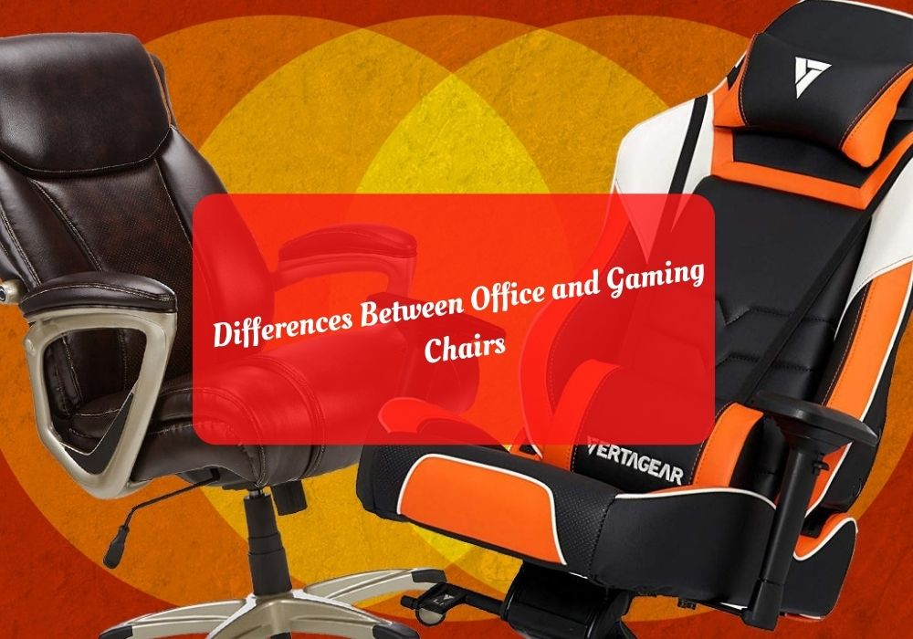 Differences Between Office and Gaming Chairs
